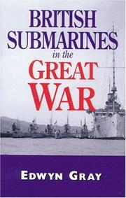 Cover of: British submarines in the Great War