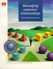 Cover of: Managing customer relationships |