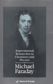 Cover of: Experimental researches in chemistry and physics