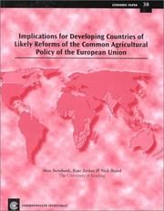 Cover of: Implications for developing countries of likely reform of the common agricultural policy of the European Union