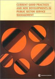 Cover of: Current good practices and new developments in public sector service management. |