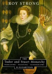 Cover of: The Tudor and Stuart monarchy | Roy C. Strong