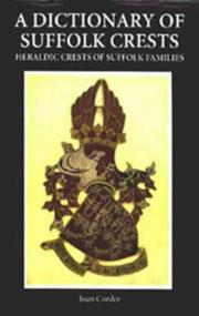 Cover of: A dictionary of Suffolk crests