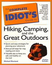 Cover of: The complete idiot's guide to hiking, camping, and the great outdoors