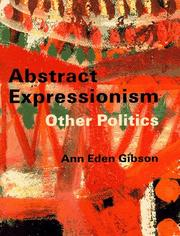 Cover of: Abstract expressionism by Ann Eden Gibson