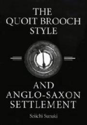 Cover of: The quoit brooch style and Anglo-Saxon settlement