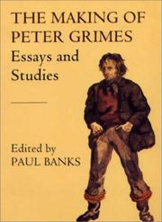 Cover of: The Making of Peter Grimes | Paul Banks