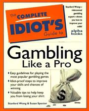 Cover of: The complete idiot's guide to gambling like a pro