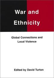 Cover of: War and Ethnicity | David Turton