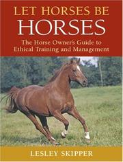 Cover of: Let Horses Be Horses | Lesley Skipper