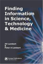 Cover of: Finding information in science, technology, and medicine | Jill Lambert
