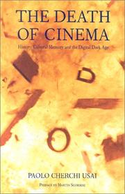 Cover of: The death of cinema | Paolo Cherchi Usai