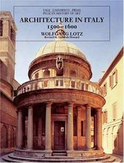 Architecture in Italy, 1500-1600 by Lotz, Wolfgang