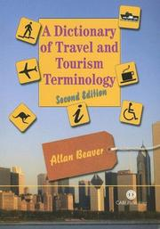 Cover of: A dictionary of travel and tourism terminology | Beaver, Allan