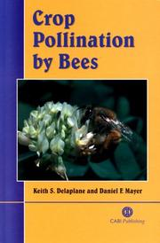 Cover of: Crop Pollination by Bees | Keith S. Delaplane