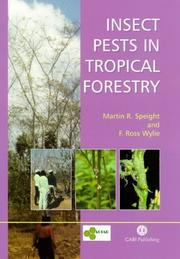 Insect Pests in Tropical Forestry by Martin R. Speight, F. Ross Wylie