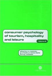 Cover of: Consumer psychology of tourism, hospitality and leisure |
