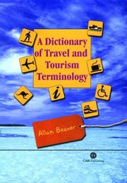 Cover of: A Dictionary of Travel and Tourism Terminology | A. Beaver