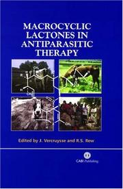 Cover of: Macrocyclic Lactones in Antiparasitic Therapy | J. Vercruysse