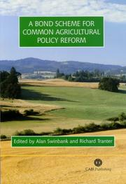 Cover of: A Bond Scheme for Common Agricultural Policy Reform
