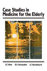 Cover of: Case Studes in Medicine for the Elderly | S.C. Allen