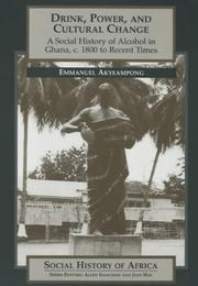 Cover of: Drink, Power and Cultural Change (Social History of Africa)