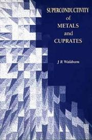 Cover of: Superconductivity of metals and cuprates