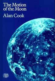 Cover of: The motion of the moon | Alan H. Cook