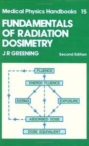 Cover of: Fundamentals of radiation dosimetry by J. R. Greening