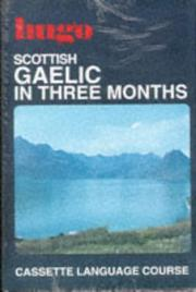 Cover of: Scottish Gaelic in Three Months (Hugo's Three Month Language Series)