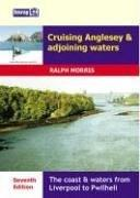 Cover of: Cruising Anglesey and Adjoining Waters