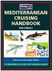 Cover of: Mediterranean Cruising Handbook | Rod Heikell