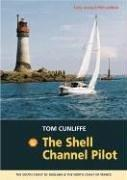 Cover of: The Shell Channel Pilot | Tom Cunliffe