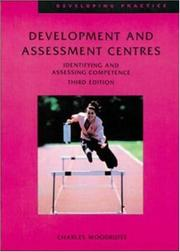 Cover of: Development and Assessment Centres (Developing Practice)