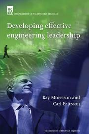 Cover of: Developing Effective Engineering Leadership (Iee Management of Technology Series, 21) | R. E. Morrison