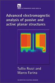 Cover of: Advanced electromagnetic analysis of passive and active planar structures