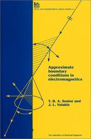 Cover of: Approximate Boundary Conditions in Electromagnetics (Ieee Electromagnetic Waves Series) | T. B. A. Senior