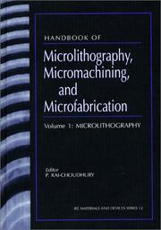 Cover of: Handbook of Microlithography, Micromachining and Microfabrication (Materials and Devices Series) | Prosenjit Rai-Choudhury