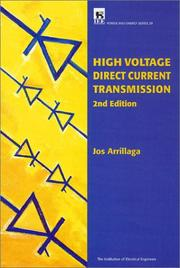 Cover of: High Voltage Direct Current Transmission (I E E Power Engineering Series) | Jos Arrillaga