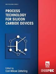 Cover of: Process Technology for SIC Devices (EMIS Processing Series, 2) (Emis Processing Series, 2) | Carl-Mikael Zetterling