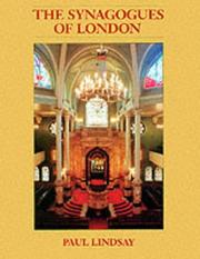 Cover of: synagogues of London | Paul Lindsay
