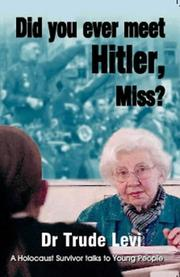 Cover of: Did you ever meet Hitler, Miss?