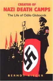 Cover of: Creator of Nazi Death Camps