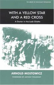 Cover of: With a yellow star and a red cross: a doctor in the Łódź ghetto