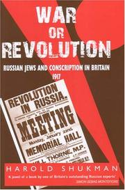 Cover of: War or Revolution | Harold Shukman