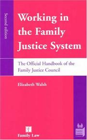 Cover of: Working in the Family Justice System | Elizabeth Walsh
