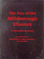 Cover of: The day of the Hillsborough disaster