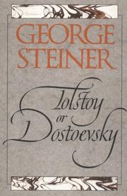 Cover of: Tolstoy or Dostoevsky: an essay in the old criticism