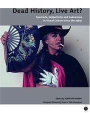 Cover of: Dead History, Live Art? | Jonathan Harris