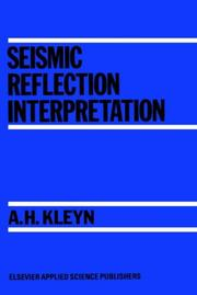 Cover of: Seismic reflection interpretation | A. H. Kleyn